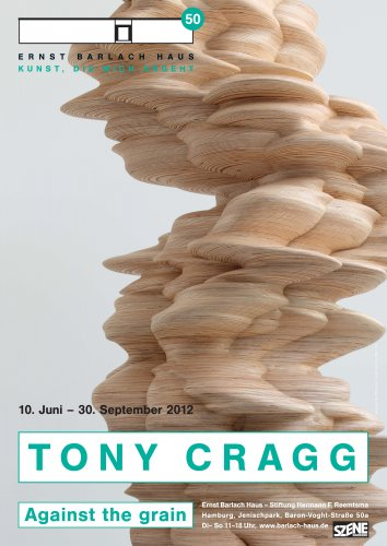 Tony Cragg. Against the grain